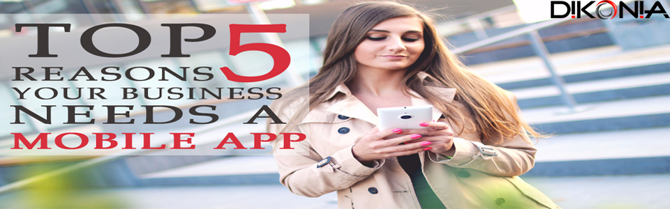 5-Reasons-Why-Your-Business-Needs-a-Mobile-App